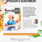 Boekpresentatie & Dialoog 'Opvoeden is gekkenwerk'